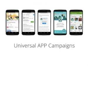 Google Ads (AdWords) Universal App Campaigns Strategies